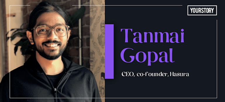 IIT Madras alumnus and Techie Tanmai Gopal on launching Hasura as an open-source engine, reaching 100M+ downloads in two years
